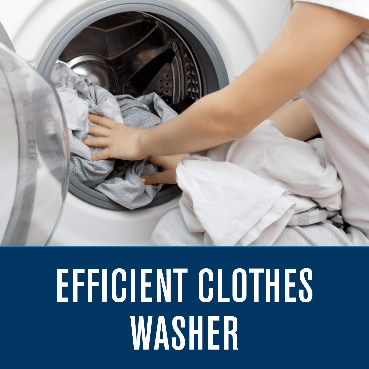 Efficient Clothes Washer